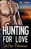 Free Kindle Book -  [Romance][Free] ROMANCE: Hunting For Love: (Bear Shifter Romance, Paranormal Romance, BBW, Shapeshifter, Alpha ) (Shapeshifter Pregnancy New Adult)