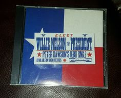 Peter Dawson Band WILLIE NELSON FOR PRESIDENT CD 2000 New Sealed #AlternativeCountryAmericanaContemporaryCountry