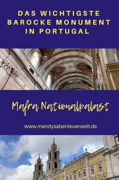 Der Nationalpalast Mafra solltest Du dir nicht entgehen lassen, denn es ist das wichtigste barocke Monument in Portugal. Lese im Beitrag alles zum Palast. #mafra #palastportugal #reiseblogportugal