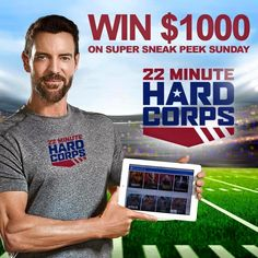 What are you doin Super Bowl Sunday? Ya ya ya...BEFORE this chips, dip, hot dogs, and wings! Be one of the first to try out 22 Minute Hard Corps, Tony Hortons...