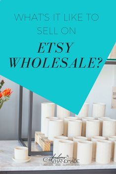 If you're overwhelmed by wholesale, getting your bearings on Etsy Wholesale can help you get things sorted out!