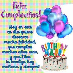 Cumpleaños Spanish Birthday Wishes, Happy Birthday Notes, Birthday Wishes For Daughter, Happy Birthday Wishes Cards, Birthday Poems, Happy Birthday Celebration, Happy Birthday Images, Birthday Pictures, Birthday Greetings