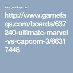 http://www.gamefaqs.com/boards/637240-ultimate-marvel-vs-capcom-3/66317448