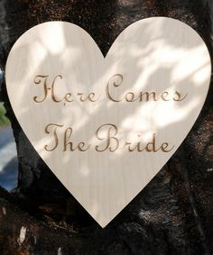 Look what I found on #zulily! 'Here Comes the Bride' Wood Heart Sign #zulilyfinds