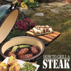 How to grill the perfect steak- Perfect article for guys, or girls trying to impress a guy!