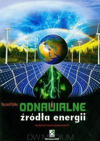 Odnawialne źródła energii http://www.ksiegarniatechniczna.com.pl/odnawialne-zrodla-energii.html