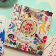 Find & Keep. Beci Orpin's new book.