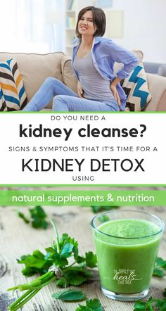 Signs You Need a Kidney Detox (& How To Do a Kidney Cleanse) - - Each one of us can benefit from an occasional kidney cleanse. In this article, find out how to naturally support your kidneys and how to do a kidney detox. Detox Cleanse For Weight Loss, Colon Cleanse Detox, Full Body Detox, Detox Diet Plan, Juice Cleanse, Body Cleanse, Cleanse Diet, Stomach Cleanse, Candida Cleanse