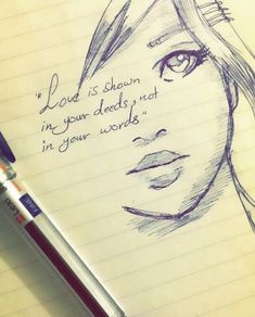 "Act in ""love"" Love# Cute Drawings Of Love, Pencil Sketch Drawing, Sketches Of Love, Girl Drawing Sketches, Art Drawings Sketches Simple, Girly Drawings, Pencil Art Drawings, Drawing Quotes, Sketch Quotes"