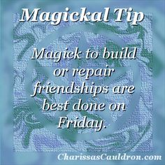 Magickal Tip - Friendship Friday – Charissa's Cauldron