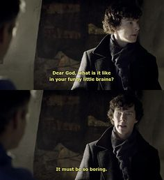 Funny little brains. #Sherlock it is a whole lot more! Oneof the best rivetting shows in years, LOve the innovation and the techniques with sms overlay etc more!!!