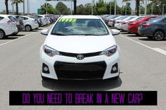 Do you REALLY have to break in a new car? We have the answers you're looking for!   http://blog.toyotaoforlando.com/2015/08/is-breaking-in-a-new-car-necessary/