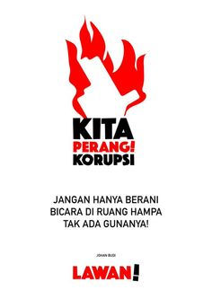 Kita Perangi Korupsi Corruption Poster, Illustrations And Posters, Slogan, Graphic Design, Quotes, Youtube, Movie Posters, Android, Sketch