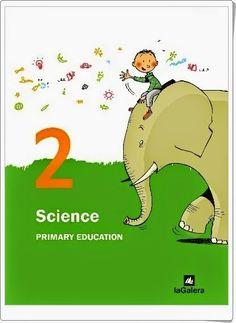 """Libro Digitalizado de Editorial """"La Galera"""", proyecto """"Espiral"""", de 2º de Educación Primaria, área de Science."""