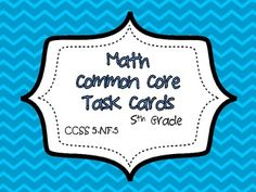 This common core resource contains 20 task cards specifically written for and aligned to CCSS This resource contains several different type. Math Test, 5th Grade Math, Fifth Grade, Math Classroom, Classroom Ideas, Daily 5 Math, Teaching Math, Teaching Ideas, Common Core Math Standards