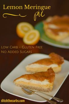 Super simple recipe for Low Carb Lemon Meringue Pie. No added sugar, gluten free, wheat free and simply delicious. A healthy alternative.