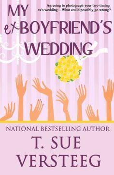 My+Ex-Boyfriend's+Wedding