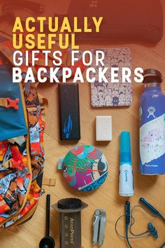 Finding useful gifts for backpackers is no easy feat. Here are 10 useful gift suggestions from a bonafide backpacker.