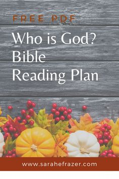 Celebrate God's faithfulness and praise God for His many blessings with this free Bible reading plan. Use this Thanksgiving Bible study to give thanks to God for His steadfast character. || Sarah E. Frazer