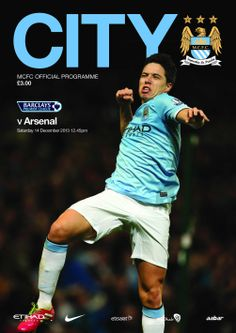 Man City 6 Arsenal 3 in Dec 2013 at the Etihad Stadium. The programme cover Arsenal Match, Barclay Premier League, Football Program, Manchester City, Soccer, Baseball Cards, Football Posters, Web Design, Graphic Design