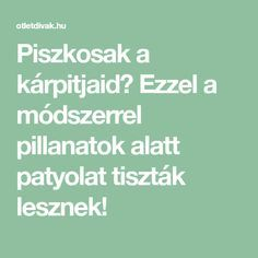 Piszkosak a kárpitjaid? Ezzel a módszerrel pillanatok alatt patyolat tiszták lesznek! Good To Know, Diy And Crafts, Household, Cleaning, Creative, Home Cleaning