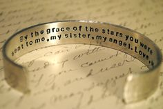 By the grace if the star you were sent to me, my sister, my angel.  Love,