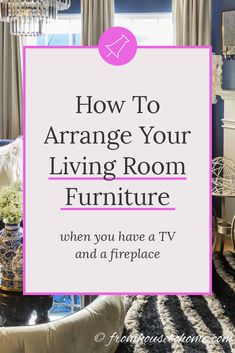 Living Room Layouts and Furniture Arrangement Tips- Great home decor ideas for living room furniture layouts! I love the interior decorating tips on how to arrange your living room furniture even if y Living Room Arrangements, Living Room Furniture Arrangement, Living Room Furniture Layout, Furniture For Small Spaces, Living Room Designs, Plywood Furniture, Fireplace Furniture, Arrange Furniture, Tv Fireplace