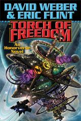 Torch of Freedom by David Weber and Eric Flint   Baen