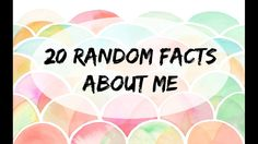 20 Random Facts about Me | TAG | Carina Franco