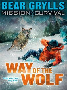 """A fatal plane crash. A frozen wilderness. The world's youngest survival expert is in trouble again . Beck Granger must find help across the mountains âe"""" but even if he survives the deadly cold, can he escape the hungry wolf that is on his trail? Somerset College, Lt Commander, Mighty Ape, Bear Grylls, Penguin Random House, New Friends, Free Books, Audio Books, Two By Two"""