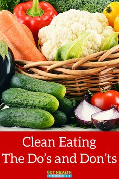 Clean Eating u2013 The Dou2019s and Donu2019ts | Healthy Eating Tips | Clean Eating | Eating Clean | Health Infographic | http://guthealthproject.com/clean-eating-the-dos-and-donts/