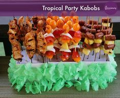 Tropical Party Kabobs
