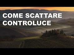 Come scattare controluce : Tutorial sul Campo + Fusione in Photoshop - YouTube