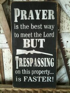 Items similar to Prayer / Trespass Sign, Subway Art, Stenciled Sign on Etsy Diy Signs, Funny Signs, Shop Signs, Rustic Signs, Wooden Signs, Country Signs, Rustic Art, Sign Quotes, Funny Quotes