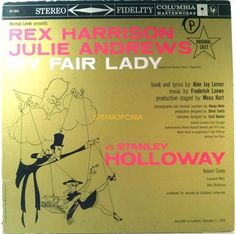 Rex Harrison, Julie Andrews... - My Fair Lady - Original Broadway Cast