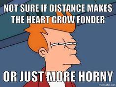 lol, long distance probs.