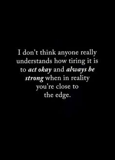 Super quotes sad alone lonely Ideas Quotes Deep Feelings, Hurt Quotes, Mood Quotes, Wisdom Quotes, Positive Quotes, Bipolar Quotes, Sadness Quotes, Hurt Feelings, Daily Quotes