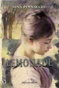 Leggo Rosa: LEMONADE di Nina Pennacchi