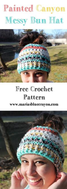 Messy Bun Hat Free Crochet Pattern I Love This Yarn Painted Canyon Crochet Gratis, Crochet Cap, Crocheted Hats, Easy Crochet, Crochet Beanie Pattern, Mittens Pattern, Free Crochet Hat Patterns, I Love This Yarn, Crochet Accessories