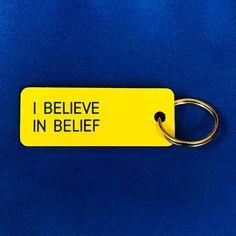 #ibeliveinbelief #makeitpersonal #customkeytag #variouskeytags