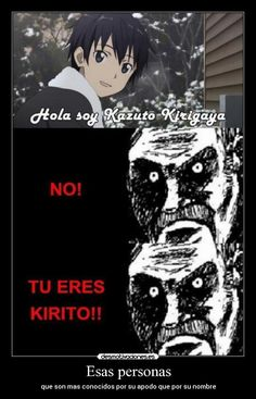 carteles anime shinigamisempai sword art online kazuto kirigaya mas conocido como kirito memes desmotivaciones