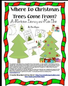 Where Do Christmas Trees Come From? - This is a Nonfiction  First Grade Literacy and Math unit. There are 83 pages of lessons, games/ activities, and an Emergent Reader. $