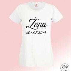 Koszulka dla Żony z datą ślubu. Idealna na prezent ślubny albo na rocznicę ślubu. T-shirt z napisem Żona i datą