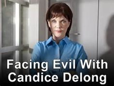 Facing Evil With Candice DeLong - Yahoo Image Search Results