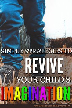 Do you sometimes feel as though your children are losing their imaginations in the sea of electronic games and toys?  Here are some simple strategies to bring back the land of make believe and encourage your child's imagination.  #imagination #kids #children #toys #momlife
