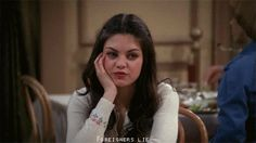 You don't trust foreigners. | Community Post: 24 Signs You're The Jackie Burkhart Of Your Friend Group
