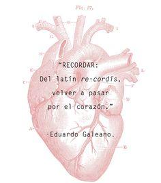 Eduardo Galeano, escritor uruguayo, literatura latinoamericana, El libro de los abrazos, UNAM, recordar, corazón