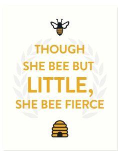 T T though she bee little she be fierce