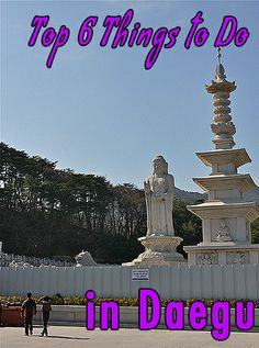 Top 6 Things to Do in Daegu For the past several weekends I've been making an effort to get out from Daegu and explore other cities in Korea. Aside fr . Oh The Places You'll Go, Places To Visit, Seoul Korea Travel, Cities In Korea, Stuff To Do, Things To Do, Daegu South Korea, Living In Korea, Culture Travel