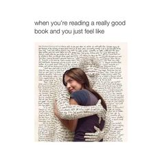 When you're reading a really good book and you just feel like